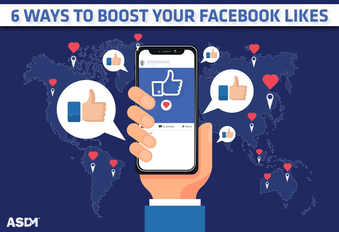 6 Ways to Boost Your Facebook likes   How to Increase Facebook Page Like   ASDM :